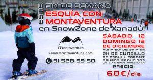 Este fin de semana esquía con Montaventura en SnowZone de Xanadú